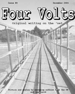 Four Volts Literary Magazine issue eight - fiction, poetry and creative writing.