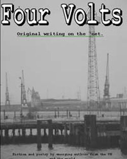 Four Volts Literary Magazine issue five - fiction, poetry and creative writing.