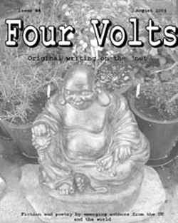 Four Volts Literary Magazine issue four - fiction, poetry and creative writing.