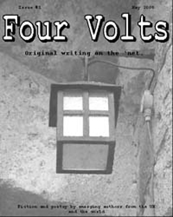 Four Volts Literary Magazine issue one - fiction, poetry and creative writing.