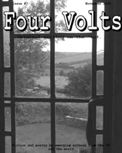 Four Volts Literary Magazine issue seven - fiction, poetry and creative writing.