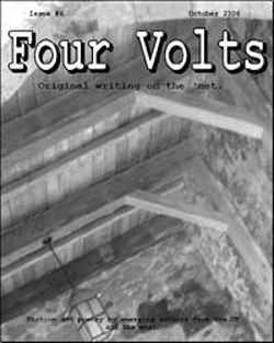 Four Volts Literary Magazine issue six - fiction, poetry and creative writing.