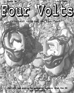 Four Volts Literary Magazine issue three - fiction, poetry and creative writing.