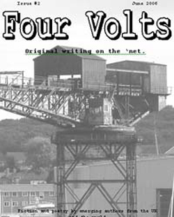 Four Volts Literary Magazine issue two - fiction, poetry and creative writing.