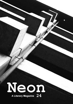 Neon Literary Magazine issue twenty-four - magical realist, surreal and slipstream short stories and poetry.