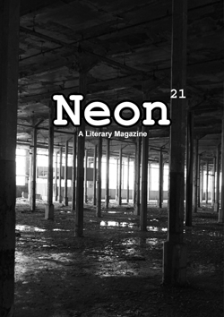 Neon Literary Magazine issue twenty-one - magical realist, surreal and slipstream short stories and poetry.